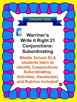 Conjunctions--Subordinating: Warriner's Write it Right 21
