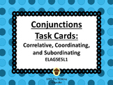 Conjunctions Task Cards ELAGSE5L1: Correlative, Coordinating, and Subordinating