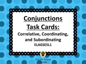 Conjunctions Task Cards ELAGSE5L1: Correlative, Coordinati