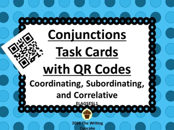 Conjunctions Task Cards w QR Codes