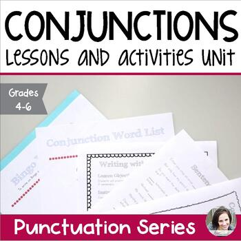 Conjunctions Unit - Parts of Speech Series