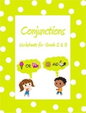 Conjunctions - Worksheets for Grade 2 & 3 /Google Classroo
