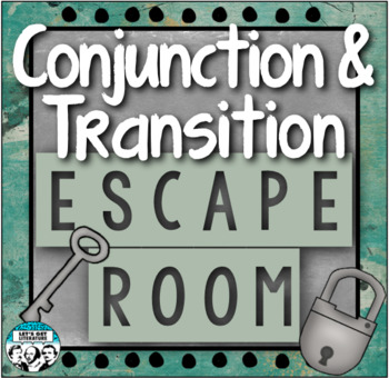 Conjunctions and Transitions Review Escape Room