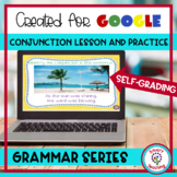 Conjunctions for Google Classroom Digital for Distance Lea
