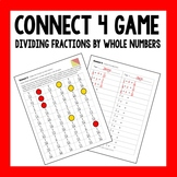 Connect 4 Math Game - Dividing Unit Fractions by Whole Numbers 5.NF.B.7a