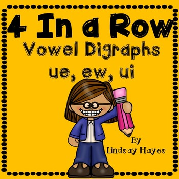 4 In a Row: Vowel Digraphs ue, ew, ui