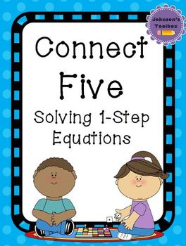 Connect Five Game - Solving 1 Step Equations