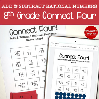 Connect Four: Add and Subtract Rational Numbers - 8th Grade Math