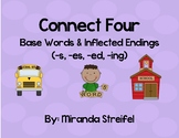 Connect Four Base Words and Inflected Endings -s, -es, -ed, -ing