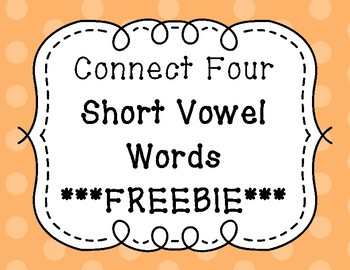 Connect Four Game - Short Vowels ***FREEBIE***