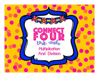 Connect Four Multiplication + Division