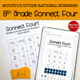 Connect Four: Multiply and Divide Rational Numbers - 8th Grade Math