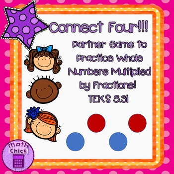 Connect Four- Partner Game- Multiplying Fractions by Whole