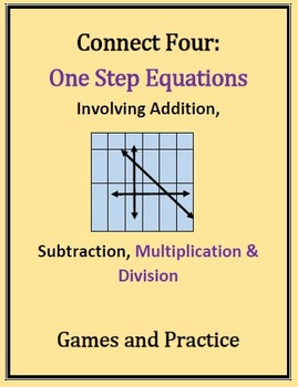 Connect Four: Solving One Step Equations, All operations, Games & Practice