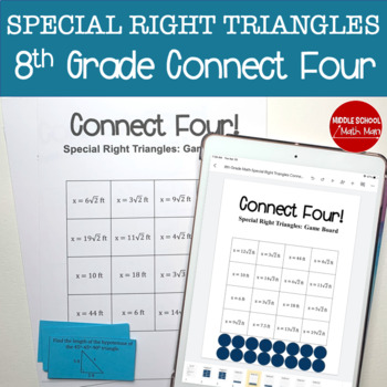 Connect Four: Special Right Triangles - 8th Grade Math