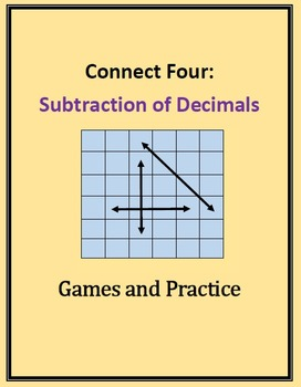 Connect Four: Subtraction of Decimals, Practice Through Games
