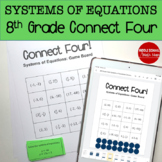 Connect Four: Systems of Equations - 8th Grade Math