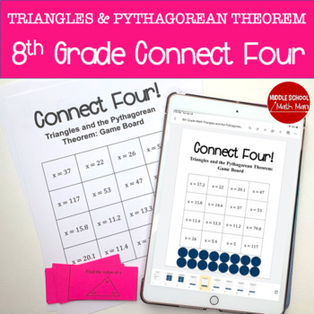 Connect Four: Triangles and the Pythagorean Theorem - 8th