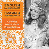Connect Text and Visual Presentations - Playlist and Teach