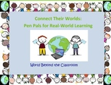Connect Their Worlds: Pen Pals for Real-World Learning