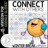 Connect With Others Winter Break Version Teletherapy Socia
