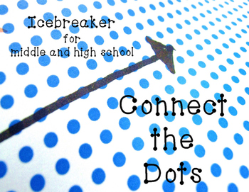 Connect the Dots Icebreaker for Middle and High School