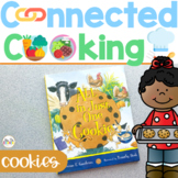 Connected Cooking Cookies   Interactive Read Aloud, Visual