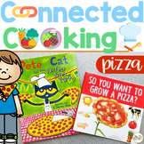Connected Cooking Pizza Unit   Interactive Read Aloud, Visual Recipe, + More!