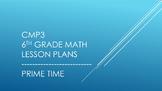 CMP3 - 6th Grade Prime Time Reorganized Lesson Plans