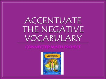 Connected Math Project:  Accentuate the Negative Vocabulary