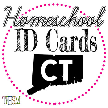 Connecticut (CT) Homeschool ID Cards for Teachers and Students
