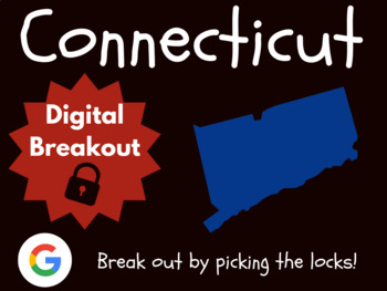 Connecticut - Digital Breakout! (Escape Room, Early Finishers, Brain Break)
