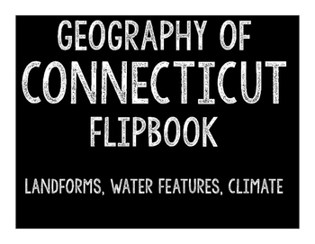 Connecticut Geography Flipbook