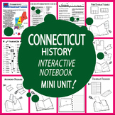 Connecticut History State Study Interactive Notebook Unit + AUDIO