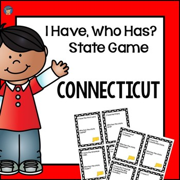 Connecticut I Have, Who Has Game