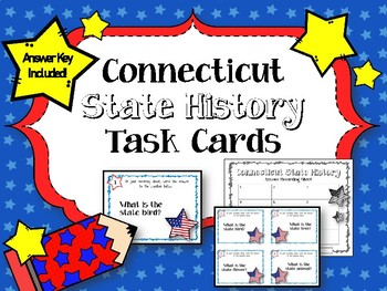 Connecticut State History. Task Cards. Answer Key Included!
