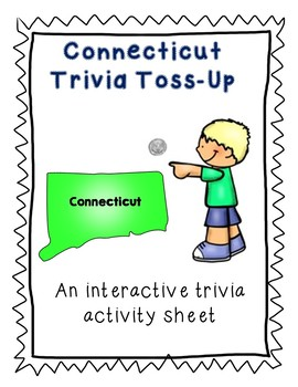 Connecticut Trivia Toss-Up Challenge  - State Geography