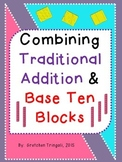 Connecting 2 Digit Traditional Addition with Base Ten Blocks Worksheets