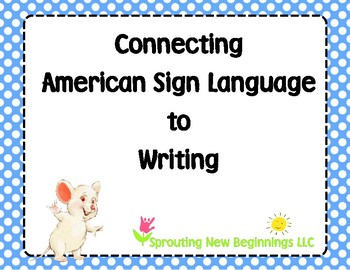 Connecting ASL to Writing - an American Sign Language Flipchart