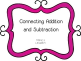 Connecting Addition and Subtraction -First Grade enVision Math