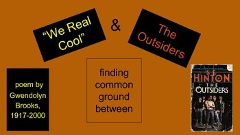 Connecting Hinton's The Outsiders and Gwendolyn Brooks' We Real Cool Poetry