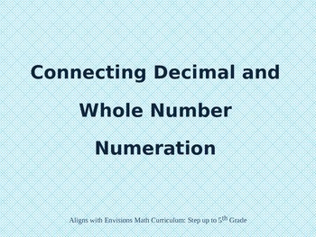 Connecting Decimal and Whole Number Numeration