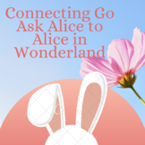 Connecting Go Ask Alice to Alice in Wonderland (Down the R