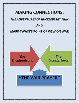"Connecting Mark Twain's ""The War Prayer"" to Chapters 17-18 of ""Huck Finn"""