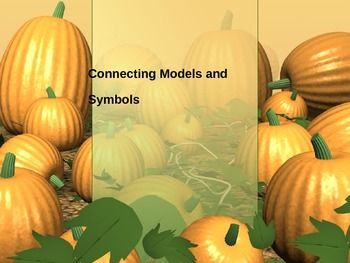 Connecting Models and Symbols Powerpoint