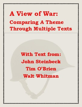 Paired Texts: A View of War with Steinbeck, O'Brien, & Whitman