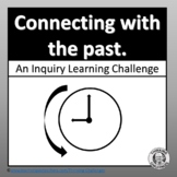 Inquiry based Learning Activities about the Past