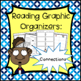 Connections graphic organizers