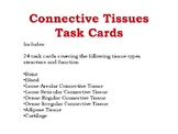 Connective Tissues Task Cards