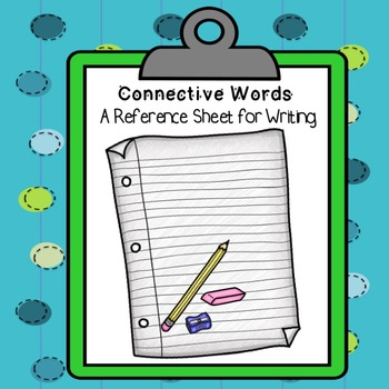 Connective Words Reference Sheet